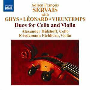 Musica per violoncello e violino - CD Audio di Adrien François Servais