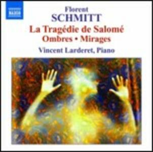 Ombres - Mirages  - La tragédie de Salomè - CD Audio di Florent Schmitt