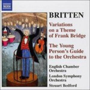 Guida del giovane all'orchestra - Variazioni su un tema di Frank Bridge - CD Audio di Benjamin Britten