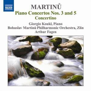 Concerti per pianoforte n.3, n.5 - CD Audio di Bohuslav Martinu