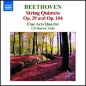 Quintetti per archi op.29, op.104 - Fuga op.137 - CD Audio di Ludwig van Beethoven,Fine Arts Quartet,Gil Sharon