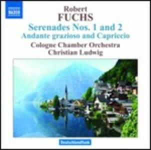 Serenate n.1, n.2 - Andante grazioso e capriccio - CD Audio di Robert Fuchs