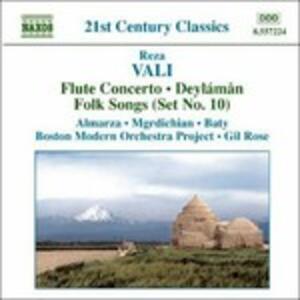 Concerto per flauto - Folk Songs Set n.10 - Deylaman - CD Audio di Reza Vali