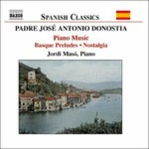 Opere per pianoforte - CD Audio di Padre José Antonio Donostia