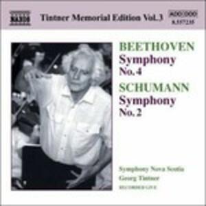 Sinfonia n.4 / Sinfonia n.2 - CD Audio di Ludwig van Beethoven,Robert Schumann