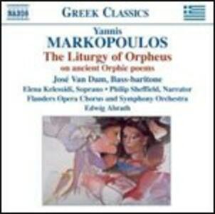 Liturgy of Orpheus - CD Audio di Yannis Makropoulos,Edwig Abrath,Flanders Opera Symphony Orchestra,Flanders Opera Symphony Chorus