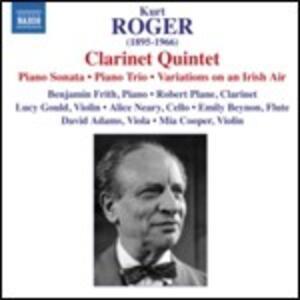 Quintetti con clarinetto - CD Audio di Robert Plane,Kurt Roger