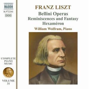 Opere per pianoforte vol.31 - CD Audio di Franz Liszt,William Wolfram