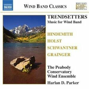 Trendsetters - CD Audio di Peabody Conservatory Wind Ensemble