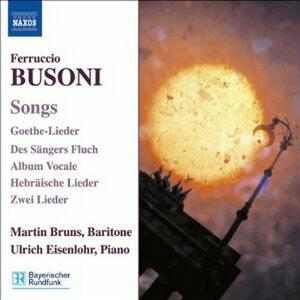 Liriche - CD Audio di Ferruccio Busoni,Martin Bruns,Ulrich Eisenlohr