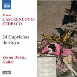 24 Caprichos de Goya - CD Audio di Mario Castelnuovo-Tedesco,Zoran Dukic
