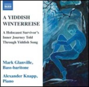 A Yiddish Winterreise - CD Audio di Mark Glanville
