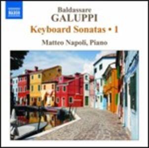 Sonate per strumento a tastiera vol.1 - CD Audio di Baldassarre Galuppi,Matteo Napoli
