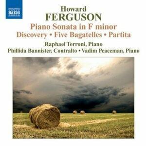 Sonata per pianoforte op.8 - Discovery op.13 - Bagatelle op.9 - Partita per 2 pianoforti - CD Audio di Howard Ferguson