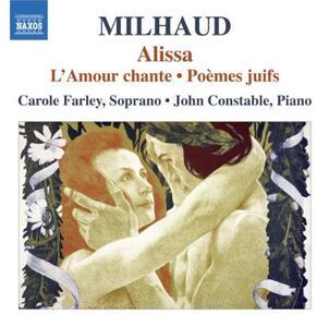 Alissa - L'amour chante - Poèmes Juifs - CD Audio di Darius Milhaud