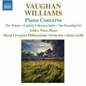 Concerto per pianoforte - The Wasps - English Folk Songs - CD Audio di Ralph Vaughan Williams,Royal Liverpool Philharmonic Orchestra,James Judd,Ashley Wass