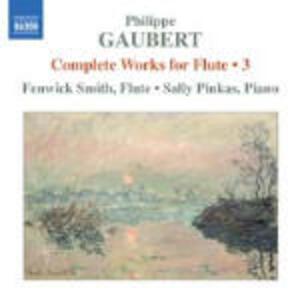 Opere complete per flauto - CD Audio di Philippe Gaubert