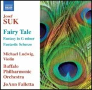 Racconto - Scherzo fantastico - Fantasia in Sol minore - CD Audio di Josef Suk,JoAnn Falletta,Buffalo Philharmonic Orchestra