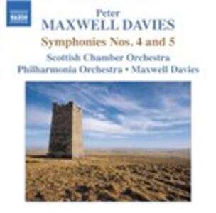 Sinfonie n.4, n.5 - CD Audio di Sir Peter Maxwell Davies