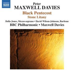 Black Pentecost - Stone Litany - CD Audio di Sir Peter Maxwell Davies