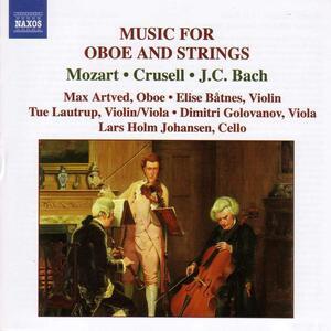 Quartetti per oboe e archi - CD Audio di Johann Christian Bach,Wolfgang Amadeus Mozart,Bernhard Henrik Crusell