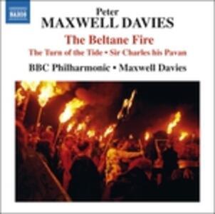 Beltane Fire e altre opere corali - CD Audio di Sir Peter Maxwell Davies