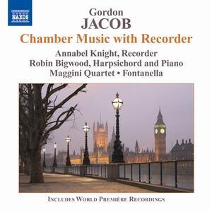 Musica da camera con flauto dolce - CD Audio di Gordon Jacob