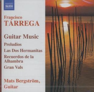 Musica per chitarra - Preludi - Recuerdos - CD Audio di Francisco Tarrega,Mats Bergström