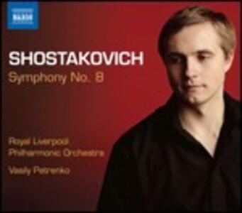 Sinfonia n.8 - CD Audio di Dmitri Shostakovich,Royal Liverpool Philharmonic Orchestra,Vasily Petrenko