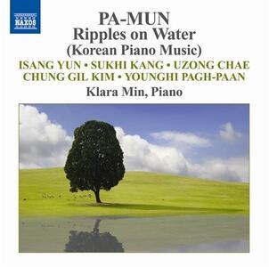 Ripples on Water. Musica coreana per pianoforte - CD Audio di Klara Min