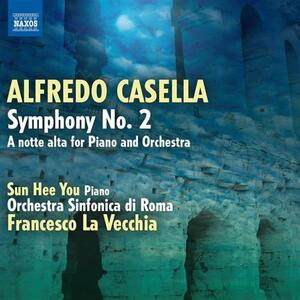 Sinfonia n.2 - A notte alta (per pianoforte e orchestra) - CD Audio di Alfredo Casella