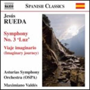 Sinfonia n.3 Luz - Viaje imaginario - CD Audio di Jesus Rueda