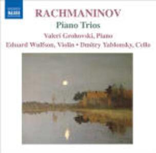 Trii con pianoforte - CD Audio di Sergej Vasilevich Rachmaninov