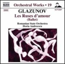 Les Ruses d'Amour - CD Audio di Alexander Kostantinovich Glazunov