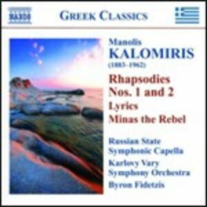 Rapsodie - Poemi sinfonici - Liriche - CD Audio di Manolis Kalomiris