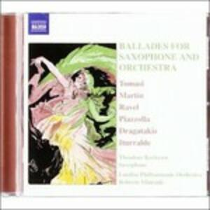 Ballades for Saxophone and Orchestra - CD Audio