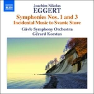 Sinfonie n.1, n.3 - CD Audio di Joachim Nikolas Eggert