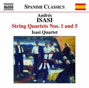 Quartetti per archi completi vol.3 - CD Audio di Andrés Isasi,Isasi Quartet