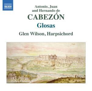 Glosas - CD Audio di Antonio de Cabezón