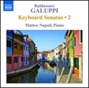 Sonate per strumento a tastiera vol.2 - CD Audio di Baldassarre Galuppi,Matteo Napoli