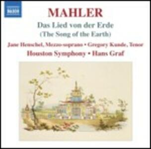 Il canto della Terra (Das Lied von der Erde) - CD Audio di Gustav Mahler,Hans Graf