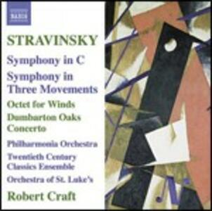Sinfonia in Do - Ottetto - Sinfonia in tre movimenti - Concerto Dumbarton Oaks - CD Audio di Igor Stravinsky,Philharmonia Orchestra,Orchestra of St.Luke's,Robert Craft,Twentieth Century Classics Ensemble
