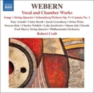 Musica vocale e da camera - CD Audio di Anton Webern,Robert Craft