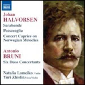 Musica per violino e violoncello - CD Audio di Johan Halvorsen,Antonio Bruni