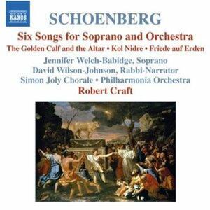 6 Lieder per soprano e orchestra - Kol Nidre - Friede auf Erden - CD Audio di Arnold Schönberg,Philharmonia Orchestra,Robert Craft