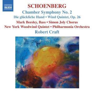 Sinfonia da camera n.2 - Die Glückliche Hand - Quintetto per strumenti a fiato op.26 - CD Audio di Arnold Schönberg,Philharmonia Orchestra,Robert Craft