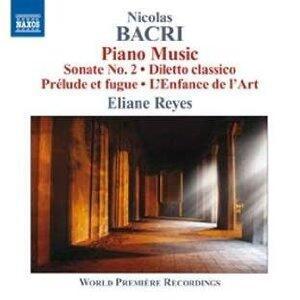 Musica per pianoforte - CD Audio di Nicolas Bacri,Eliane Reyes