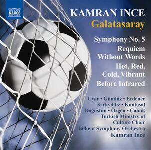 Sinfonia n.5 - Requiem senza parole - CD Audio di Kamran Ince