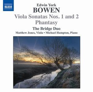 Sonate per viola n.1, n.2 - Phantasy op.54 - CD Audio di York Bowen