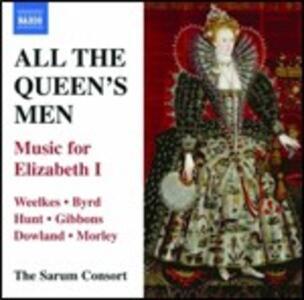 All the Queen's Men. Music for Elizabeth I - CD Audio